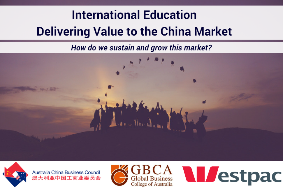 International Education – Delivering Value to the China Market